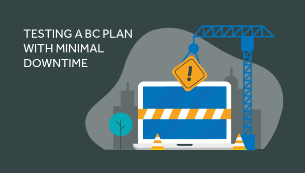 test a BC plan with minimal downtime