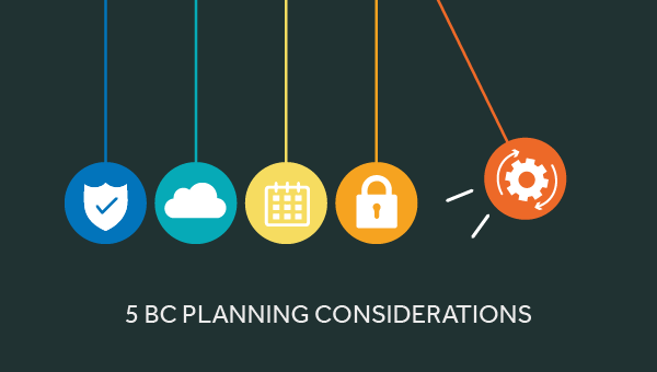 5 key considerations for your BC plan