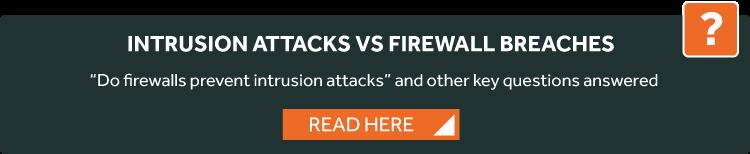 intrusion attacks vs firewall breaches