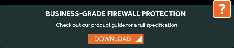 business grade firewalls